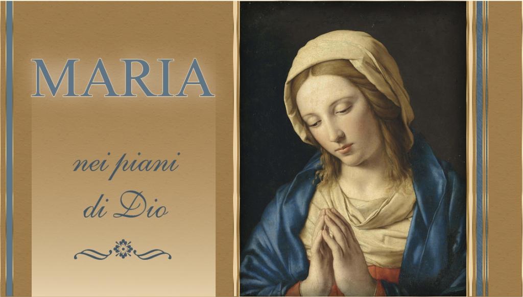 00_Maria nei piani di Dio